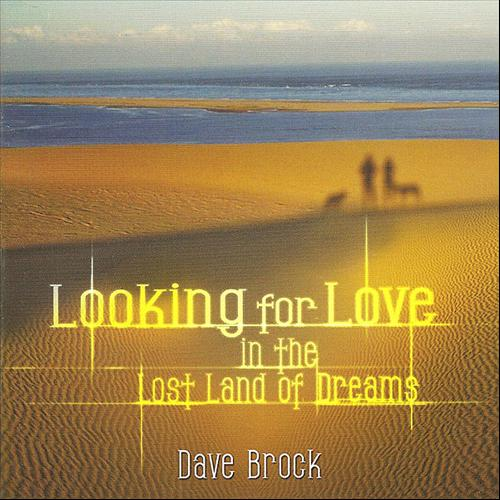 DAVE BROCK -  In The Lost Land Of Dreams