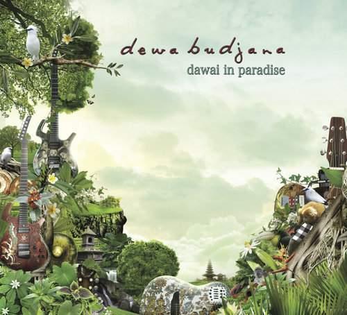 DEWA BUDJANA -  Dawai In Paradise