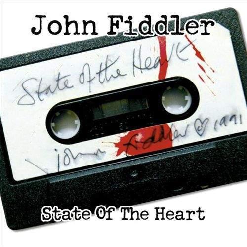JOHN FIDDLER -  State Of The Heart