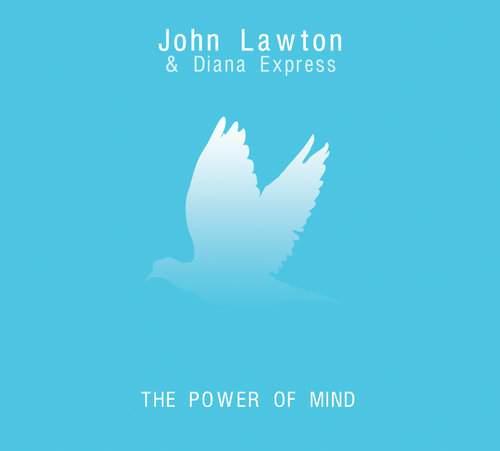 JOHN LAWTON & DIANA EXPRESS - The Power Of Mind