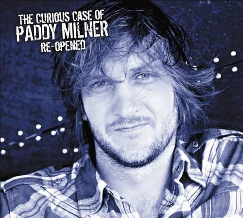 PADDY MILNER -  The Curious Case  of Paddy Milner  Re-Opened