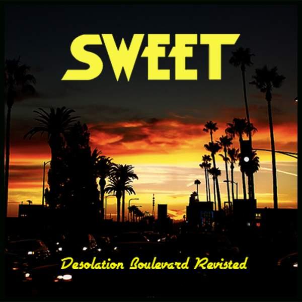 SWEET -  Desolation Boulevard Revisited