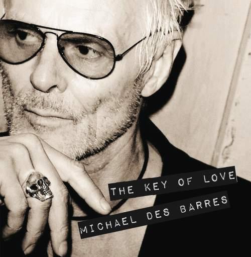 MICHAEL DES BARRES -  The Key Of Love