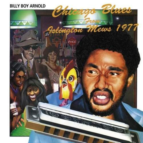 BILLY BOY ARNOLD - Chicago Blues From Islington Mews