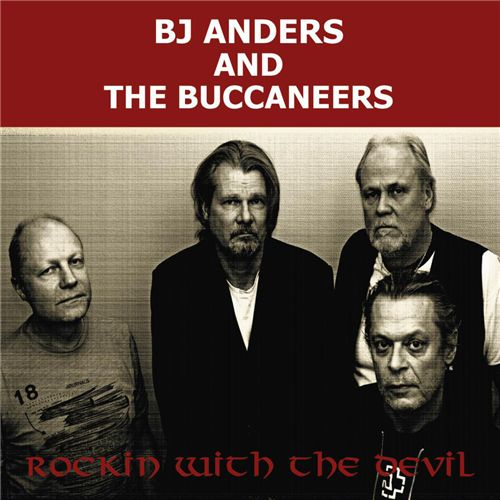 BJ ANDERS AND THE BUCCANEERS - Rockin' With The Devil