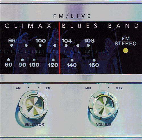 CLIMAX BLUES BAND - FM / Live