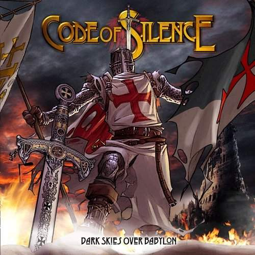 CODE OF SILENCE - Dark Skies Over Babylon