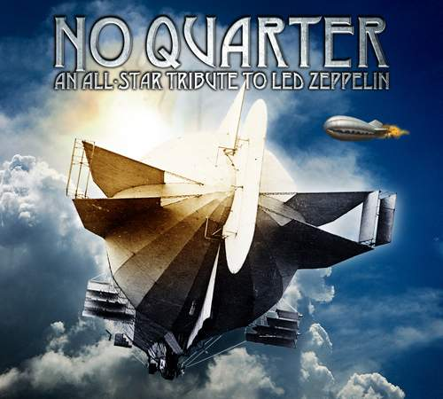 VARIOUS ARTISTS - No Quarter: All-Star Tribute To Led Zeppelin
