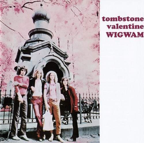 WIGWAM - Tombstone Valentine