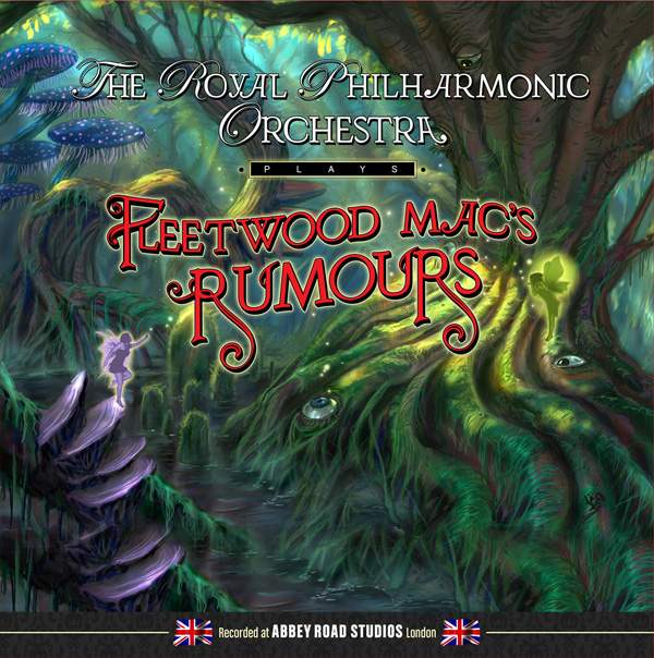 """THE ROYAL PHILHARMONIC ORCHESTRA - Plays Fleetwood Mac's """"Rumours"""""""