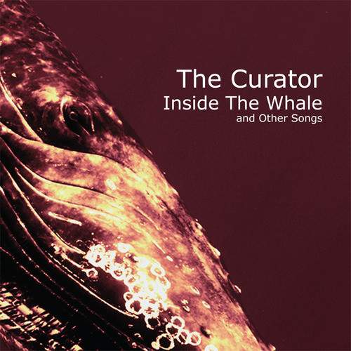 THE CURATOR - Inside The Whale