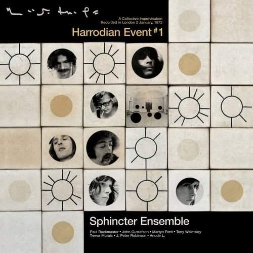 SPHINCTER ENSEMBLE - Harrodian Event #1