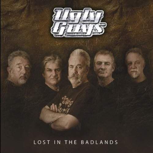 THE UGLY GUYS - Lost In The Badlands