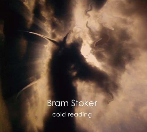 BRAM STOKER - Cold Reading