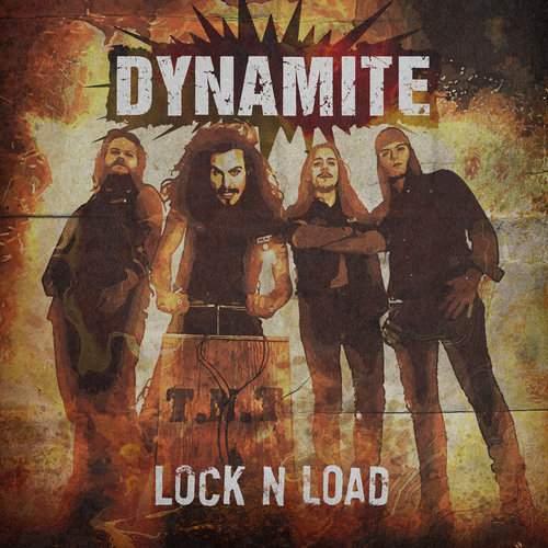 DYNAMITE - Lock N' Load
