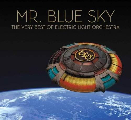 ELECTRIC LIGHT ORCHESTRA - Mr. Blue Sky: The Very Best Of