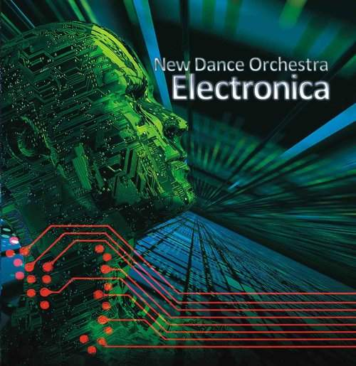 NEW DANCE ORCHESTRA - Electronica