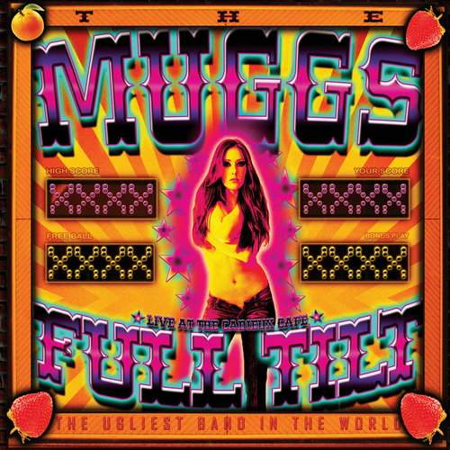 THE MUGGS - Full Tilt: Live At Cadieux Cafe