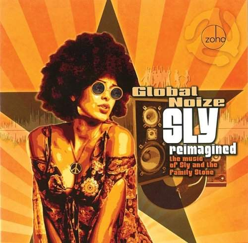GLOBAL NOIZE - Sly Reimagined