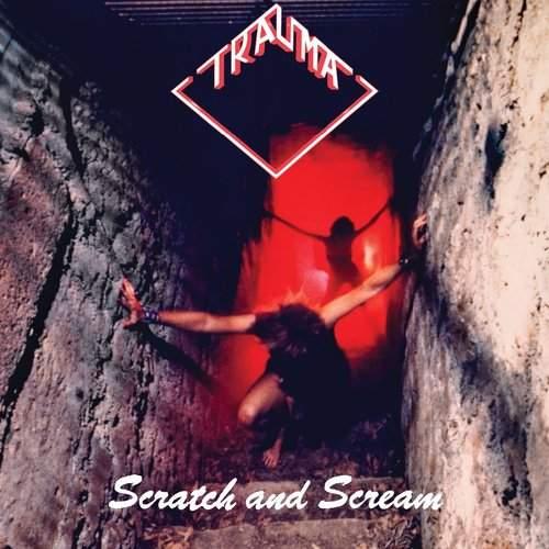 TRAUMA - Scratch And Scream