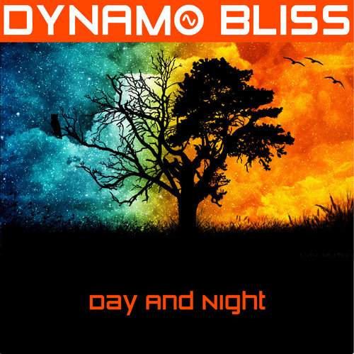 DYNAMO BLISS - Day And Night