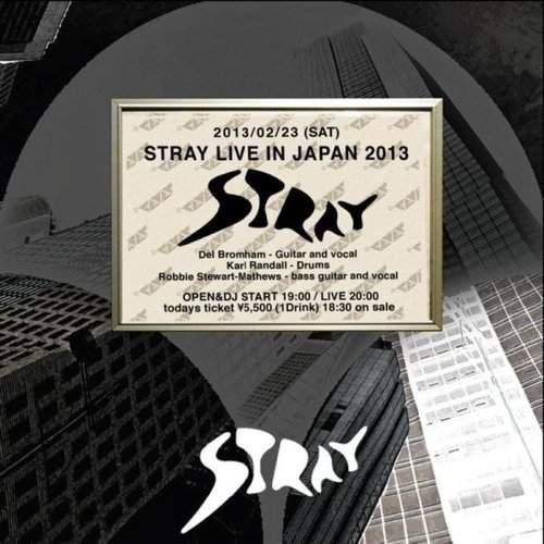 STRAY - Live In Japan 2013