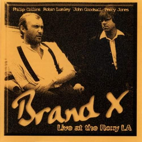 BRAND X - Live At The Roxy
