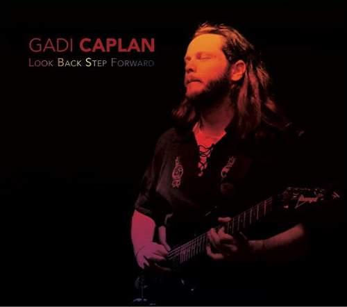GADI CAPLAN - Look Back Step Forward