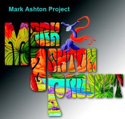 MARK ASHTON PROJECT - Mark Ashton Project