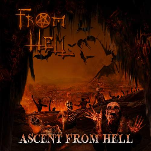 FROM HELL - Ascent From Hell