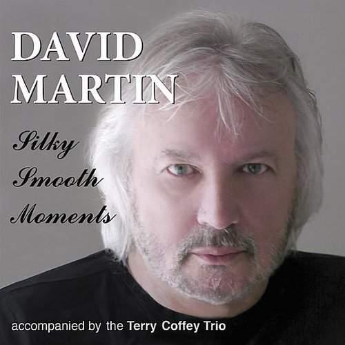 DAVID MARTIN - Silky Smooth Moments