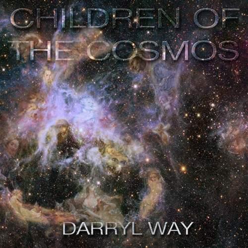 DARRYL WAY - Children Of The Cosmos