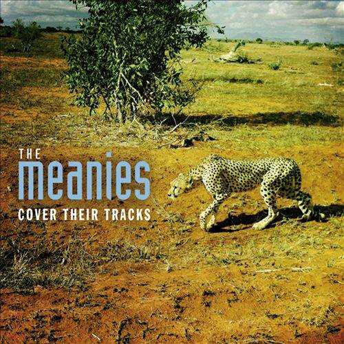 THE MEANIES - Cover Their Tracks