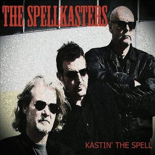 THE SPELLKASTERS - Kastin' The Spell