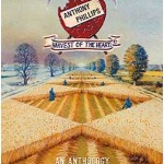 ANTHONY PHILLIPS - Harvest Of The Heart - An Anthology