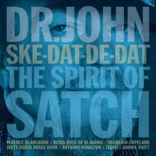 DR. JOHN - Ske-Dat-De-Dat... Spirit of Satch
