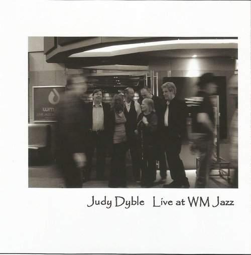 JUDY DYBLE - Live At WM Jazz