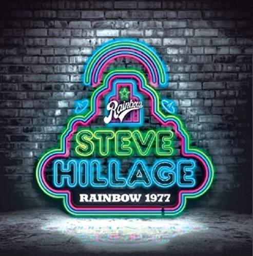 STEVE HILLAGE - Live At The Rainbow 1977