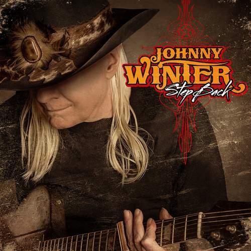 JOHNNY WINTER - Step Back