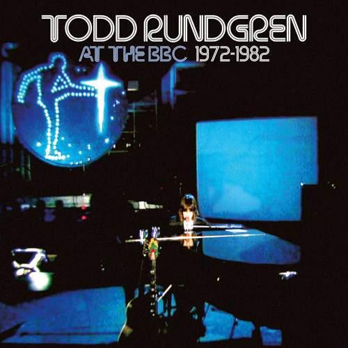 TODD RUNDGREN - At The BBC - 1972-1982