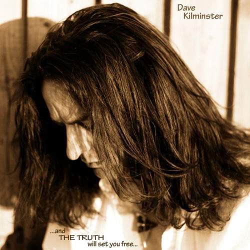 DAVE KILMINSTER - …And The Truth Will Set You Free…
