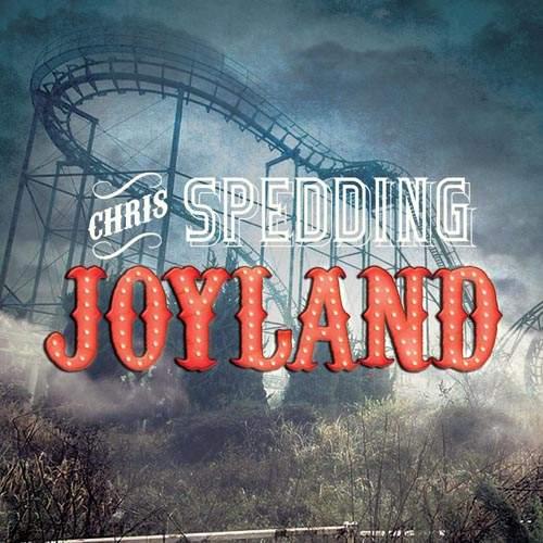 CHRIS SPEDDING - Joyland