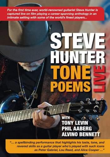 STEVE HUNTER - Tone Poems Live