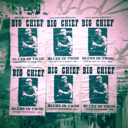 BIG CHIEF - Blues In Twos