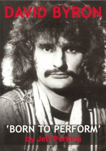 JEFF PERKINS - David Byron: Born To Perform