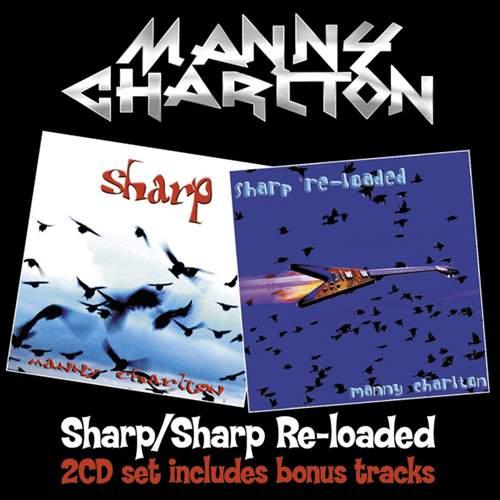 MANNY CHARLTON - Sharp / Sharp Re-Loaded