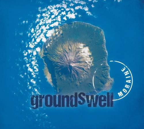 MORAINE - Groundswell