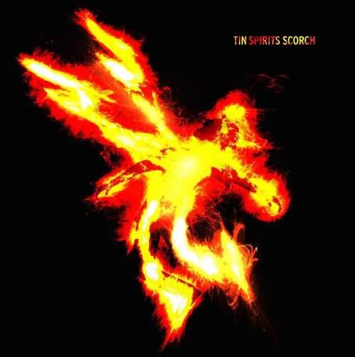 TIN SPIRITS - Scorch