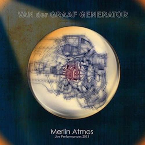 VAN DER GRAAF GENERATOR - Merlin Atmos - Live Performances 2013