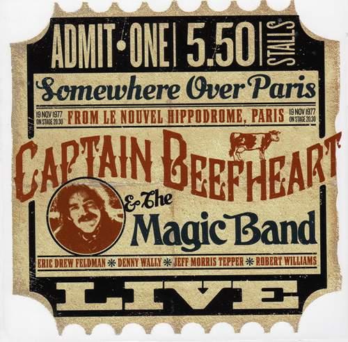 CAPTAIN BEEFHEART & THE MAGIC BAND - Le Nouvel Hippodrome, Paris 1977